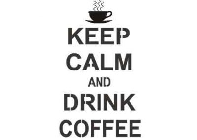KeepCalmAndDrinkCoffee-9x12