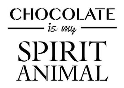 ChocolateIsMySpiritAnimal-12x9