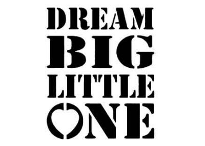 DreamBigLittleOne-9x12