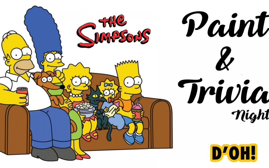 The Simpsons Paint & Trivia Night