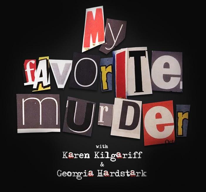 My Favorite Murder – Special Event!