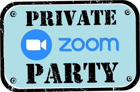 Virtual Zoom Private Party